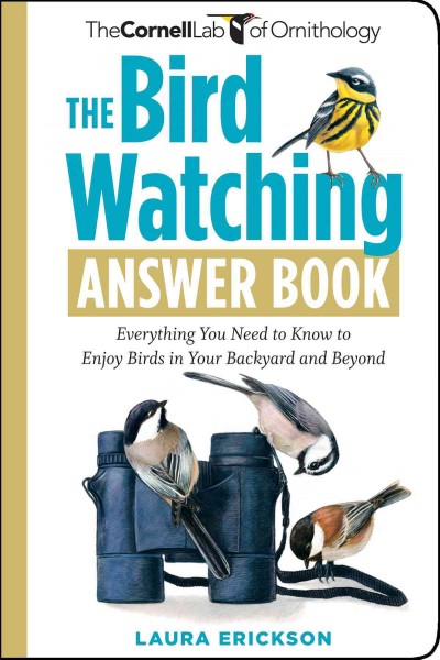 The Bird Watching Answer Book