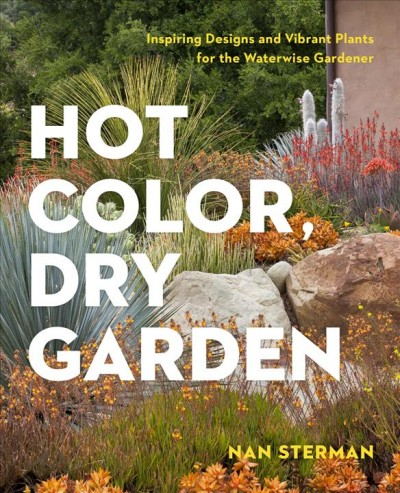 Hot Color Dry Garden