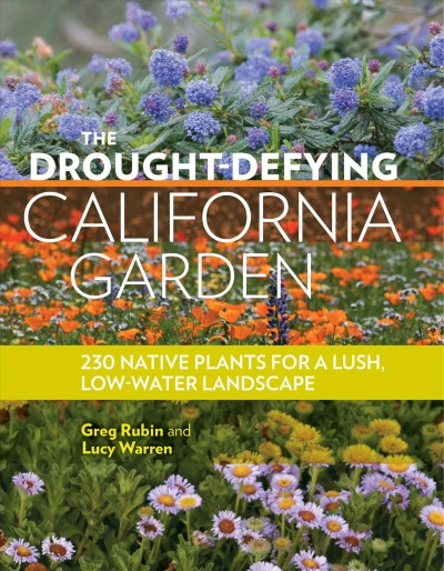 drought-defying california garden