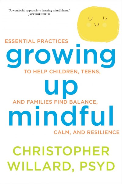 Book cover image of Growing Up Mindful