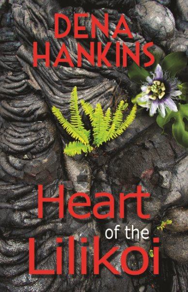 Heart of the Lilikoi