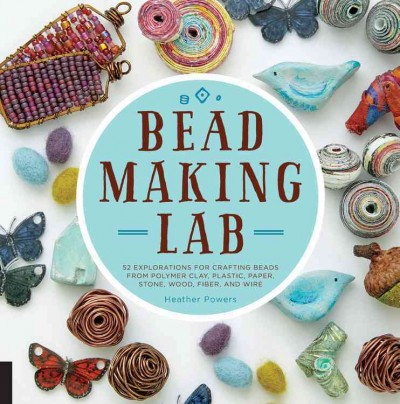 Bead Making Lab
