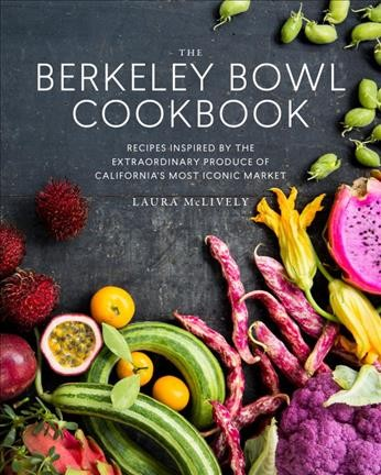 Berkeley Bowl Cookbook