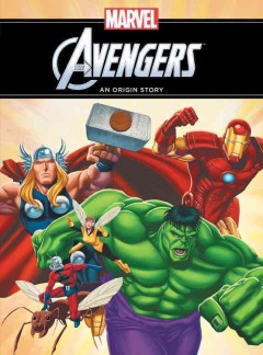 Avengers, an Origin Story by Thomas