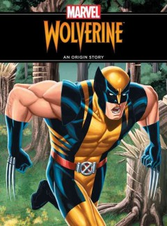 Wolverine, an Origin Story by Thomas