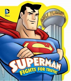 Superman Fights for Truth by Lemke.