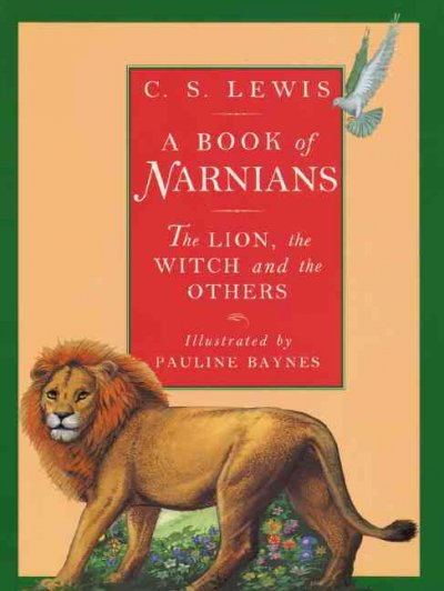 A book of Narnians : the Lion, the Witch, and the others /