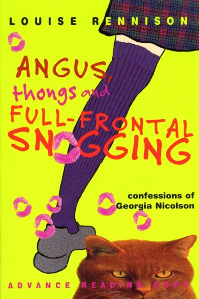 Angus, thongs and full-frontal snogging : confessions of Georgia Nicolson /