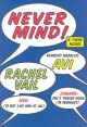 Never mind! : a twin novel /