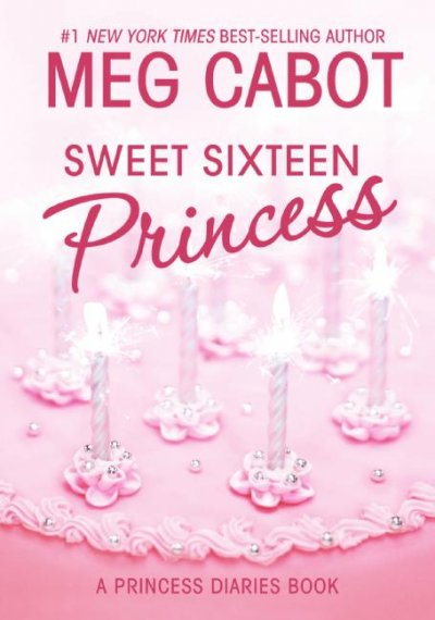 Sweet sixteen princess /