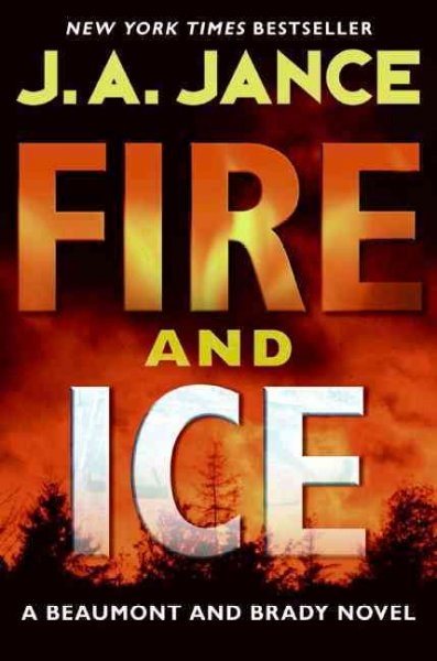 Fire and ice : a Beaumont and Brady novel /