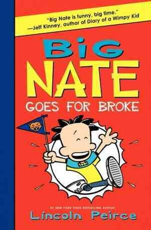 Big Nate goes for broke /