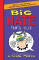 Big Nate flips out /