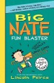 Big Nate fun blaster /