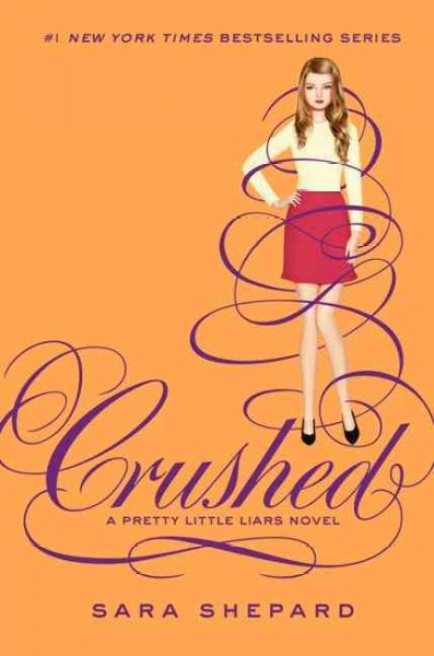 Crushed : a pretty little liars novel /