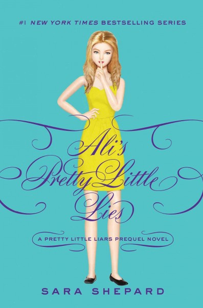 Ali's pretty little lies a Pretty little liars prequel novel /