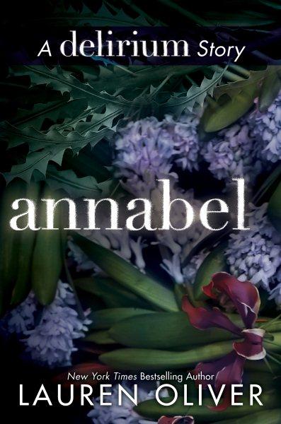 Annabel a delirium story /