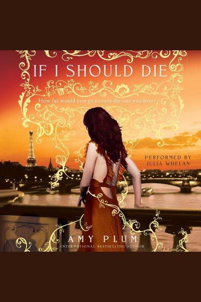 If I should die /