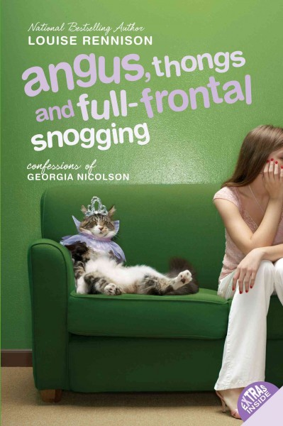 Angus, thongs and full-frontal snogging confessions of Georgia Nicolson /