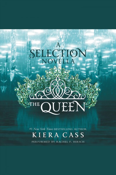 The queen : a Selection novella /