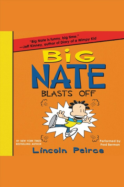 Big Nate blasts off /