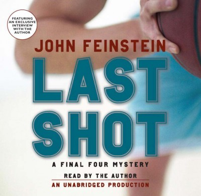 Last shot [a Final Four mystery] /