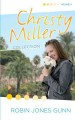 Christy Miller collection. Vol. 4