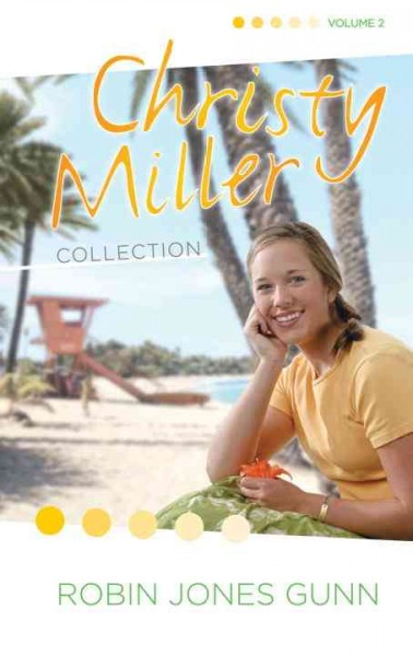 Christy Miller collection. Vol. 2