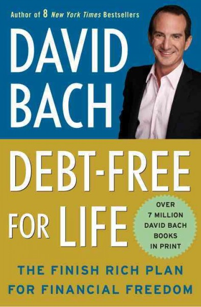 Debt free for life the finish rich plan for financial freedom /