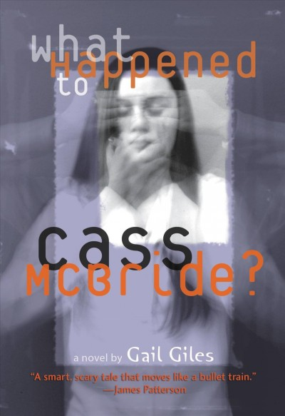 What happened to Cass McBride? a novel /