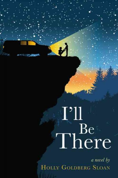 I'll be there : a novel /