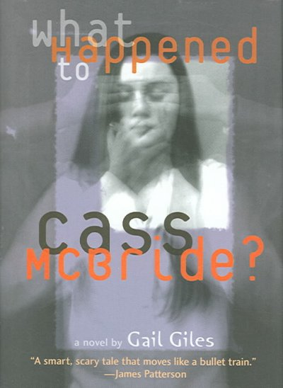 What happened to Cass McBride? : a novel /