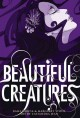 Beautiful creatures : the manga /