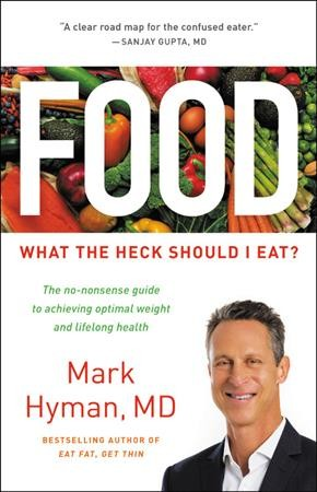 Food : what the heck should I eat? /