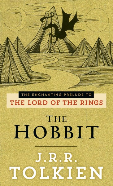 The Hobbit : or, There and back again /
