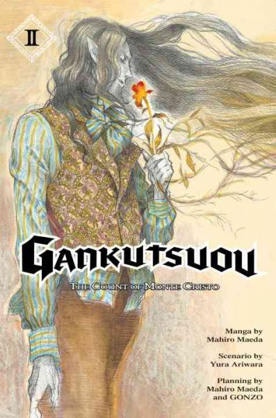 Gankutsuou : the Count of Monte Cristo /