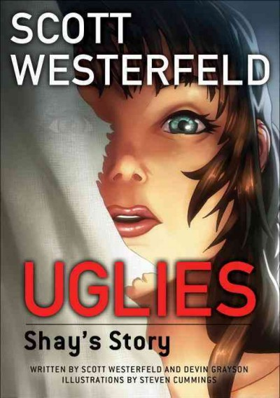 Uglies : Shay's story /