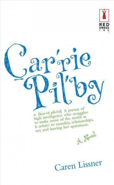 Carrie Pil'by /