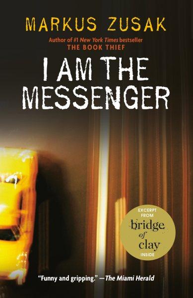 I am the messenger /
