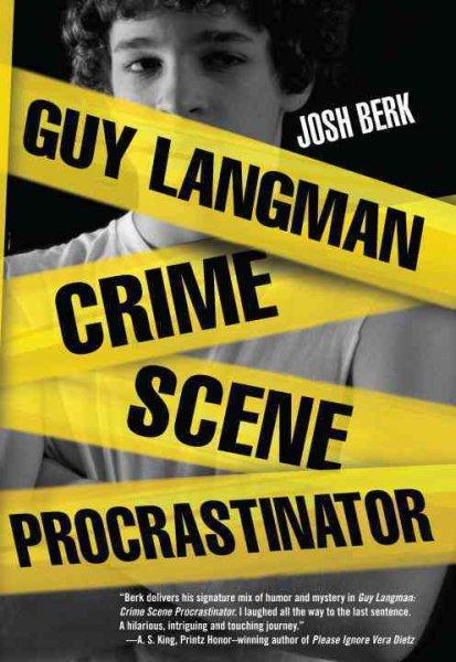 Guy Langman, crime scene procrastinator /