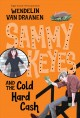 Sammy Keyes and the cold hard cash