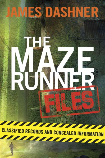 The Maze Runner files : classified records and concealed information /