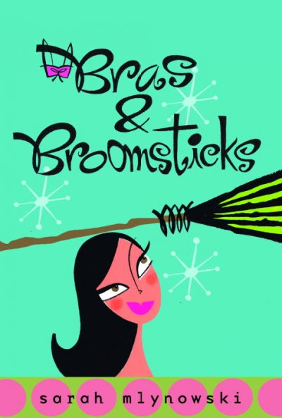 Bras & broomsticks /