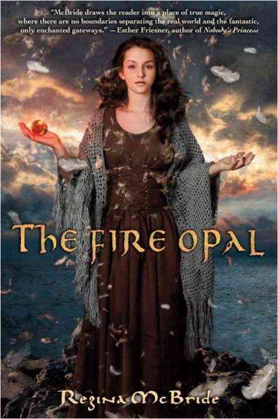 The fire opal /