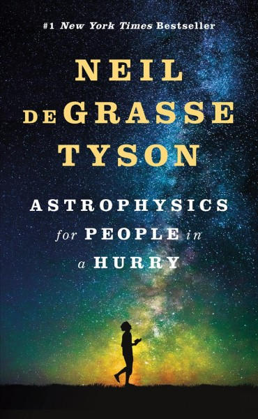 Astrophysics for people in a hurry /