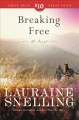 Breaking free : a novel /