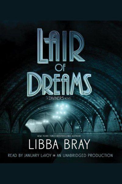 Lair of dreams /