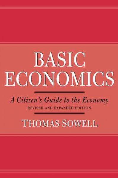 Basic economics : a citizen's guide to the economy /