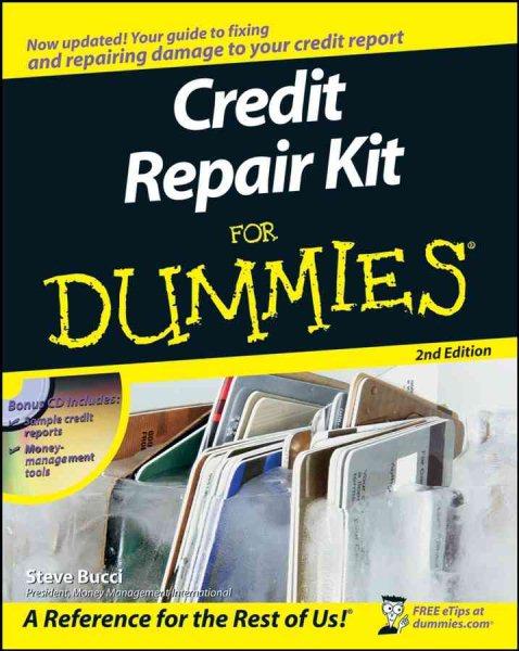 Credit repair kit for dummies /