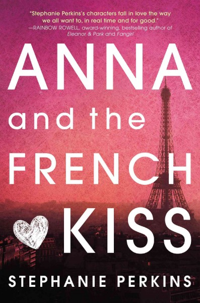 Anna and the French kiss /